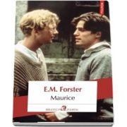 Maurice de E. M. Forster (Traducere din limba engleza si note de Cornelia Marinescu)