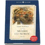 Moara cu noroc. Ioan Slavici - Colectia, Bibliografia elevului de nota 10