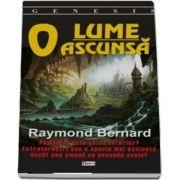 O lume ascunsa de Raymond Bernard