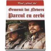 Parcul cu cerbi. Gemenii lui Nevers 1-2 de Paul Feval fiul