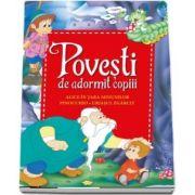 Povesti de adormit copiii. Alice in Tara Minunilor, Pinocchio, Uriasul zgarcit - Editie ilustrata
