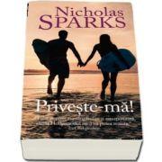 Priveste-ma! de Nicholas Sparks