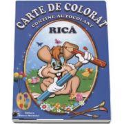 Rica - Carte de colorat, contine autocolant