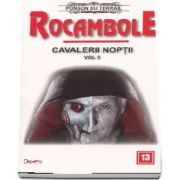 Rocambole 13 - Cavalerii noptii 3 du Terrail Ponson