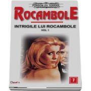 Rocambole 7 - Intrigile lui Rocambole 1- O fiica a Spaniei 1-2 du Terrail Ponson