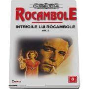 Rocambole 8 - Intrigile lui Rocambole 2 du Terrail Ponson