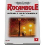 Rocambole 9 - Intrigile lui Rocambole 3 du Terrail Ponson