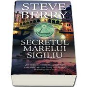 Secretul marelui sigiliu de Steve Berry