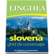 Slovena - Ghid de concersatie cu dictionar si gramatica