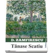 Tanase Scatiu de Duiliu Zamfirescu