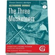 The Three Musketeers - Alexandre Dumas (Websters Word Power English Readers With Audiobook, Notes and Glossary)