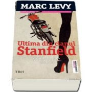 Ultima din clanul Stanfield de Marc Levy