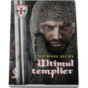 Ultimul Templier de Michael Jecks