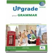 Upgrade your Grammar - Advanced C1 - Students Book