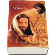 Viata lui Iisus de Ellen G. White - Editia a 9-a
