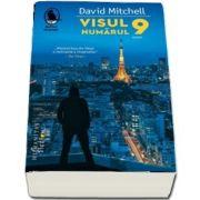 Visul numarul 9 de David Mitchell (Traducere si note de Mihnea Gafita)