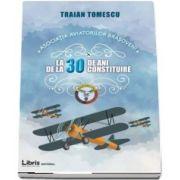 Asociatia aviatorilor brasoveni la 30 de ani de la constituire de Traian Tomescu