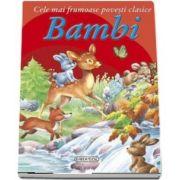 Bambi - Cele mai frumoase povesti clasice - Editie ilustrata
