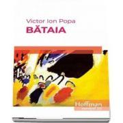 Bataia de Victor Ion Popa - Colectia Hoffman esential 20