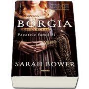Borgia. Pacatele familiei - Editia 2018, Paperback