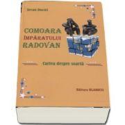 Comoara imparatului Radovan. Cartea despre soarta de Iovan Ducici