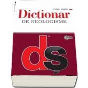 Dictionar de neologisme de Florin Marcu - Editie actualizata si completata, Editie brosata