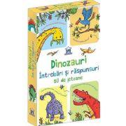 Dinozauri - Intrebari si raspunsuri - Contine 50 de Jetoane