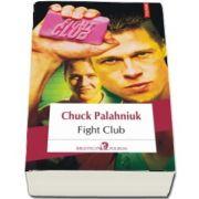Fight Club de Chuck Palahniuk - Editia 2018 (Traducere din limba engleza si note de Dan Croitoru)