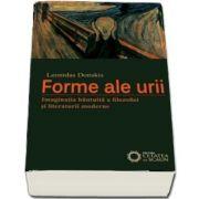 Forme ale urii. Imaginatia bantuita a filosofiei si literaturii moderne de Leonidas Donskis