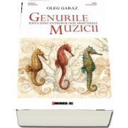 Genurile muzicii - Ideea unei antropologii arhetipale de Oleg Garaz