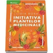 Initiativa plantelor medicinale de Lidia Bora