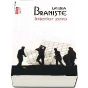 Interior zero de Lavinia Braniste - Editie de buzunar, coletica top 10