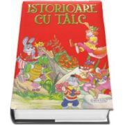 Istorioare cu talc - Editie ilustrata cu coperti cartonate