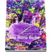 Limpezimi - Poezii de Ana Maria Barbu