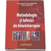 Metodologie si tehnici de kinetoterapie de Contantin Florin Dragan (Editia 2018)