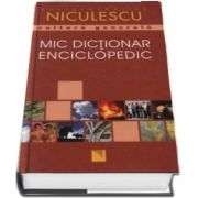 Mic dictionar enciclopedic - Editie cu coperti cartonate