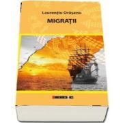 Migratii de Laurentiu Oraseanu