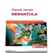 Nerantula de Panait Istrati - Colectia Hoffman esential 20