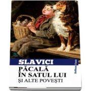 Pacala in satul lui si alte povesti de Ioan Slavici - Colectia Hoffman clasic