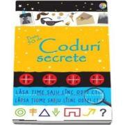 Peste 50 de coduri secrete - Rezolva enigmele, sparge codurile, cifreaza si descifreaza mesajele secrete (Emily Bone)