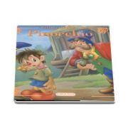 Pinocchio - Povesti clasice - Editie ilustrata