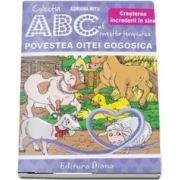 Adriana Mitu, Povestea Oitei Gogosica - Cresterea increderii in sine - Agresivitatea din dubla perspectiva - Colectia ABC-ul povestilor terapeutice