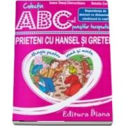 Prieteni cu Hansel si Gretel - Dependenta de dulciuri vs Alimentatia sanatoasa la copii - Colectia ABC-ul povestilor terapeutice