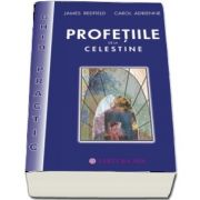 Profetiile de la Celestine - ghid practic de James Redfield