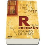 R de la Rrroman de Eduard Huidan