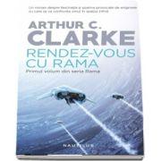 Rendez-vous cu Rama - Primul volum din seria Rama de Arthur C. Clarke