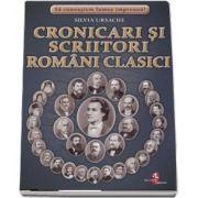 Sa cunoastem lumea impreuna! Cronicari si scriitori romani clasici (Set 32 fise cartonate) de Silvia Ursache
