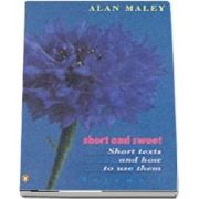Short And Sweet. Volume 1- Short Texts And How to Use Them