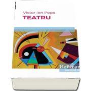 Teatru de Victor Ion Popa - Colectia Hoffman esential 20