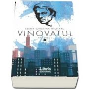 Vinovatul, volumul 1 de Elena Cristina Militaru